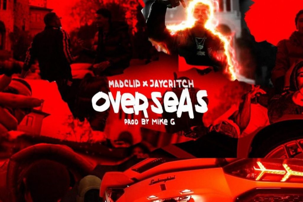 «Overseas» | Η διεθνής συνεργασία του Mike G με τον Mad Clip και τον Jay Critch!